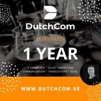 1 år DutchCom: Nu firar vi!